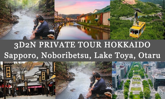 3D2N Cheap Private Land Tour Hokkaido (Sapporo Noboribetsu Lake Toya Otaru)